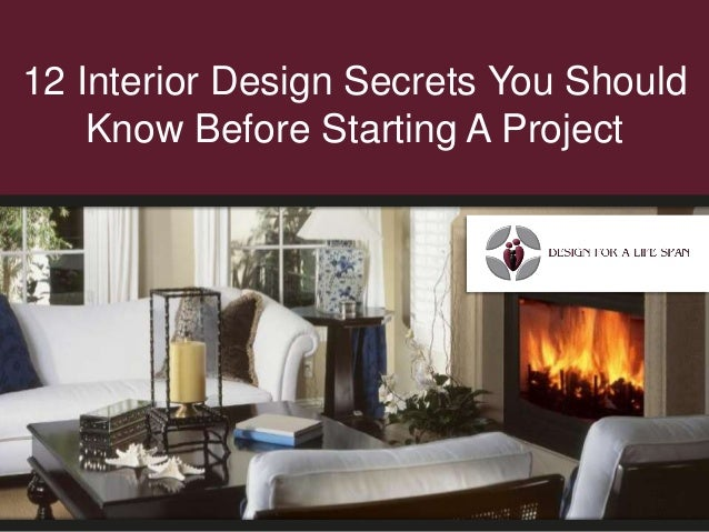 12 Interior Design Secrets You Should Know Before Starting A Project