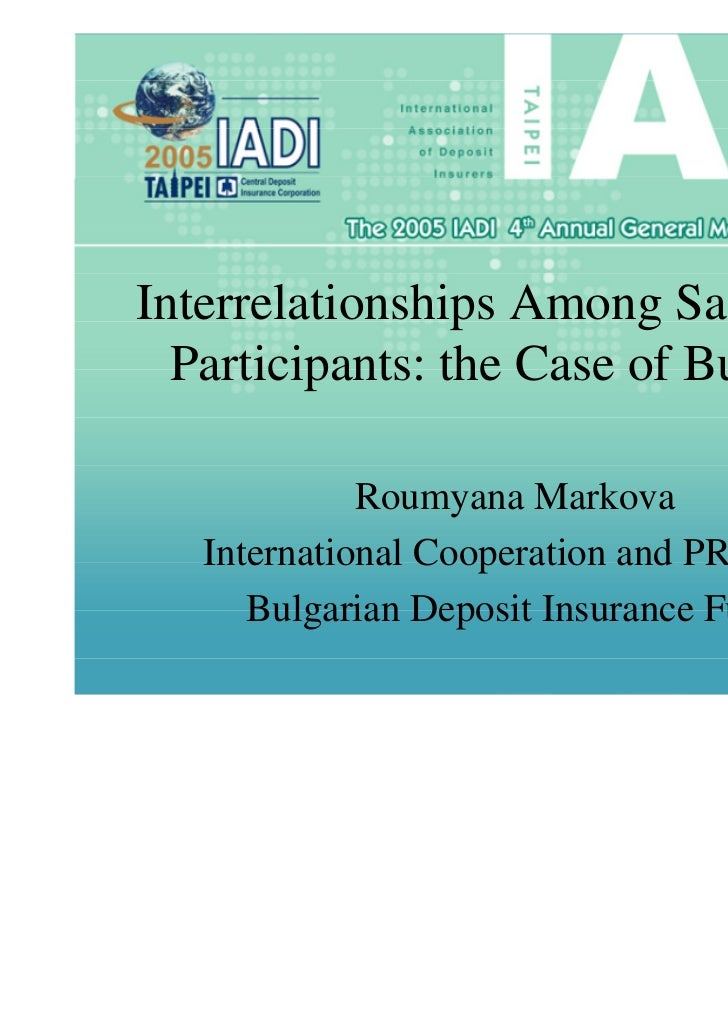 Interrelationships Among Safety Net  Participants: the Case of Bulgaria             Roumyana Markova   International Coope...