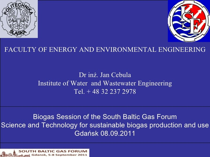 FACULTY OF ENERGY AND ENVIRONMENTAL ENGINEERING Dr inż. Jan Cebula Institute of Water  and Wastewater Engineering Tel. + 4...