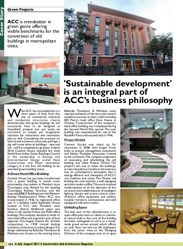 Cover Story  Green Projects  ACC is trendsetter in green genre offering visible benchmarks for the conversion of old build...