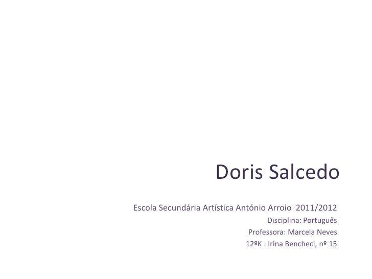 Doris SalcedoEscola Secundária Artística António Arroio 2011/2012                                   Disciplina: Português ...