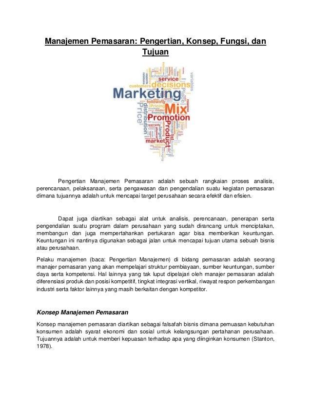 Manajemen Pemasaran: Pengertian, Konsep, Fungsi, dan Tujuan Pengertian Manajemen Pemasaran adalah sebuah rangkaian proses ...