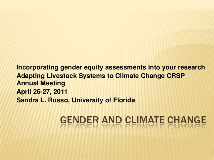 Incorporating gender equity assessments into your research<br />Adapting Livestock Systems to Climate Change CRSP Annual M...