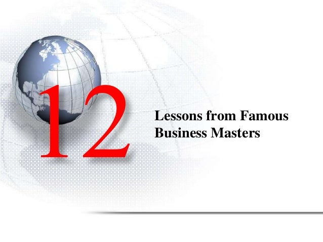 Lessons from Famous Business Masters