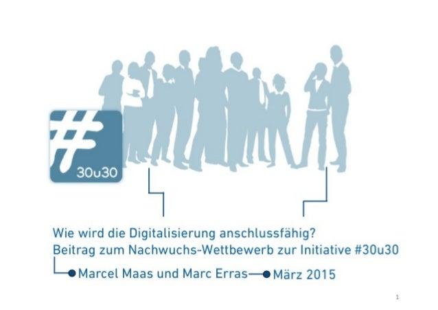 Der 30u30-Wettbewerb zum Thema Digitalisierung. Gruppe 12.