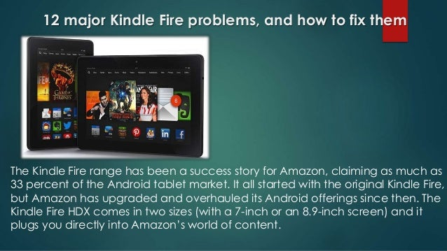 ToP major kindle fire problems, and their solution with