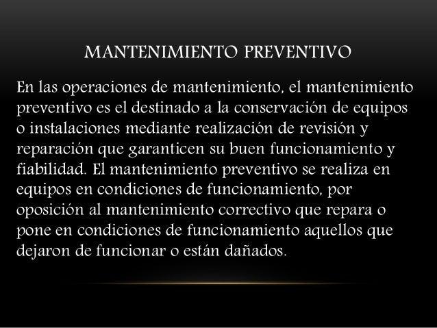 Dentro del mantenimiento preventivo existe software que permite al usuario vigilar constantemente el estado de su equipo, ...