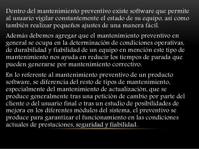 CONCLUSIÓN El mantenimiento preventivo y correctivo son formas para hacer que un aparato funcione a la perfección sin que ...