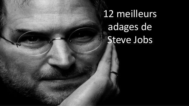 12 meilleursadages de Steve Jobs