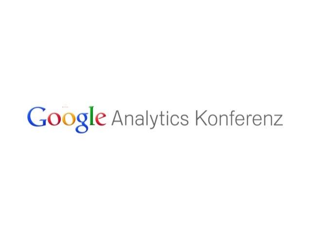 Google Analytics Konferenz 2012: Siegfried Stepke, e-dialog: 12 Monate Google Analytics im Schnelldurchlauf