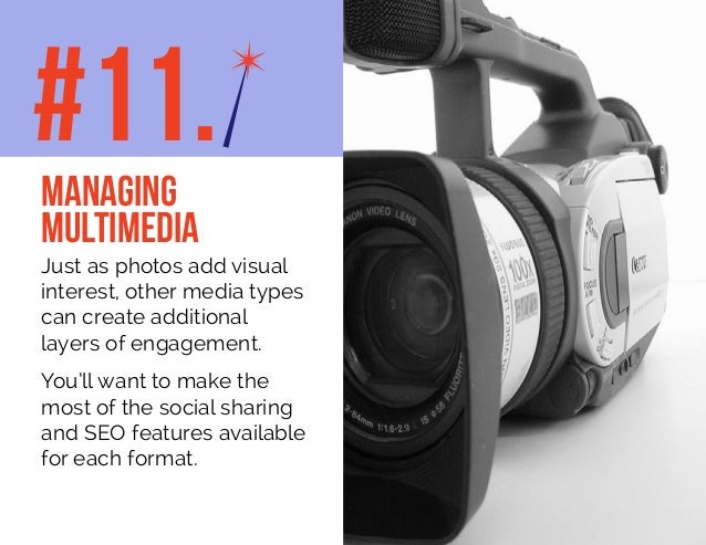 Just as photos add visual interest, other media types can create additional layers of engagement. You'll want to make the ...