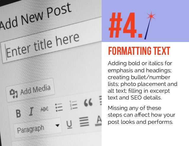 Adding bold or italics for emphasis and headings; creating bullet/number lists; photo placement and alt text; filling in e...