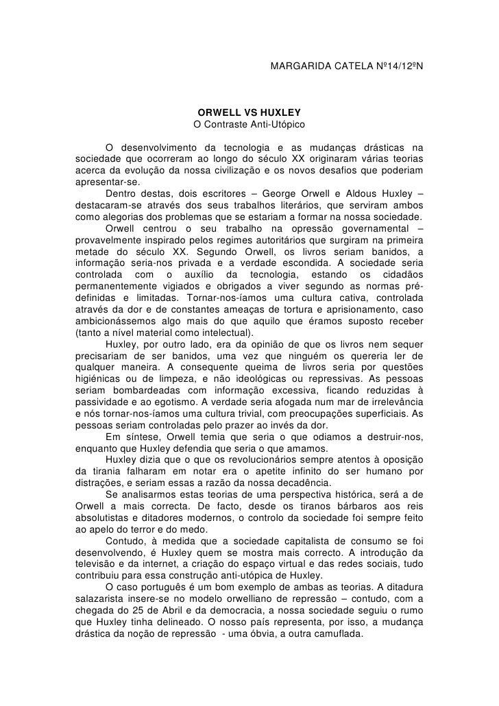 MARGARIDA CATELA Nº14/12ºN                           ORWELL VS HUXLEY                          O Contraste Anti-Utópico   ...