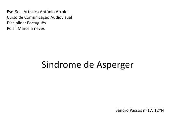 Esc. Sec. Artística António ArroioCurso de Comunicação AudiovisualDisciplina: PortuguêsPorf.: Marcela neves               ...