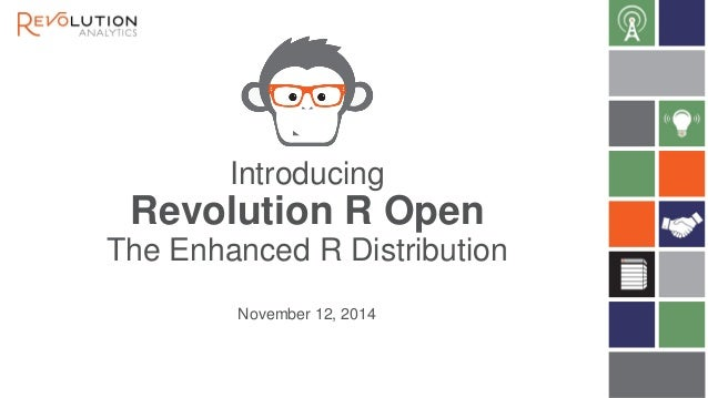 Introducing Revolution R Open: Enhanced, Open Source R