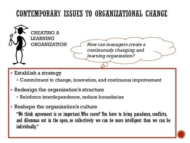 issues in change and organizational development Change management and organizational development when considering the drivers for organizational change it – will undoubtedly run into problems and fail to.