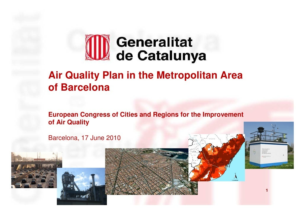 Air Quality Plan in the Metropolitan Area of Barcelona  European Congress of Cities and Regions for the Improvement of Air...