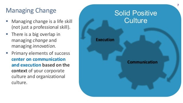 8 ManagingChange Change management is not a command-and-control exercise. It is a hearts-and-minds journey.