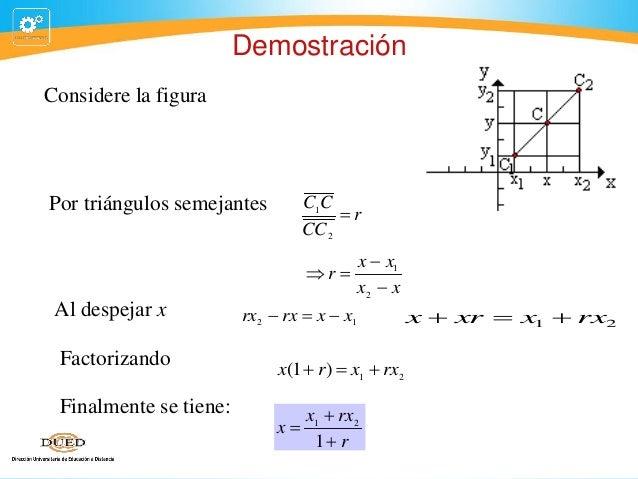 Demostración Considere la figura  Por triángulos semejantes  C1C r CC 2 r  Al despejar x  x  x1 x2  x  rx 2  rx  x ...