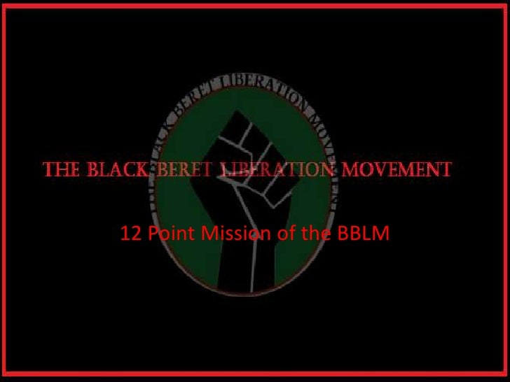 12 Point Mission of the BBLM