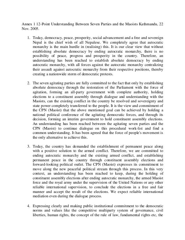 Annex 1 12-Point Understanding Between Seven Parties and the Maoists Kathmandu, 22Nov. 2005.   1. Today, democracy, peace,...