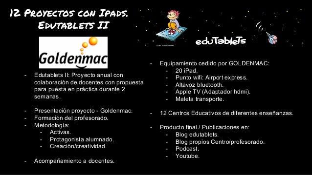12 proyectos con ipads. Edutablets II. Slide 2