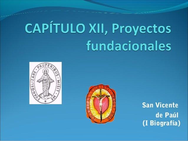 San Vicente de Paúl (I Biografía)