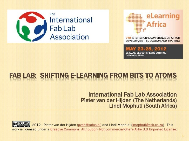 FAB LAB: SHIFTING E-LEARNING FROM BITS TO ATOMS                                                International Fab Lab Assoc...