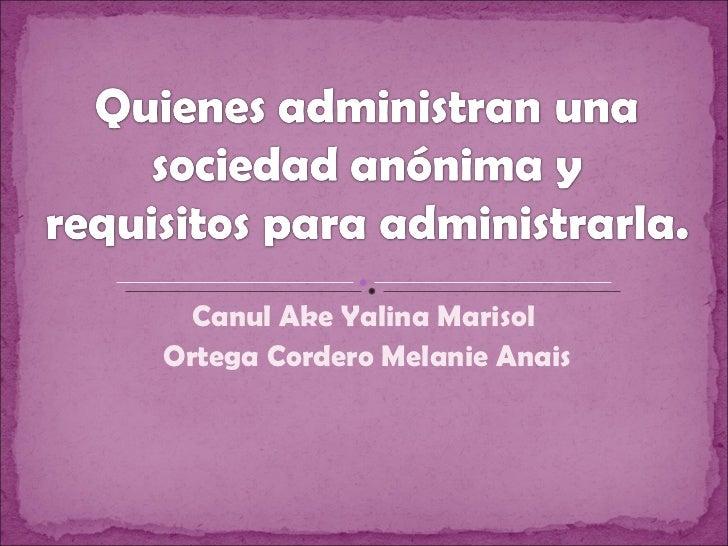Canul Ake Yalina Marisol  Ortega Cordero Melanie Anais