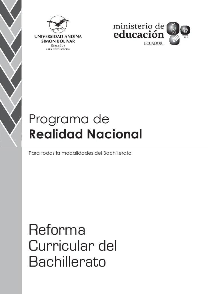 AREA DE EDUCACIÓNPrograma deRealidad NacionalPara todas la modalidades del BachilleratoReformaCurricular delBachillerato