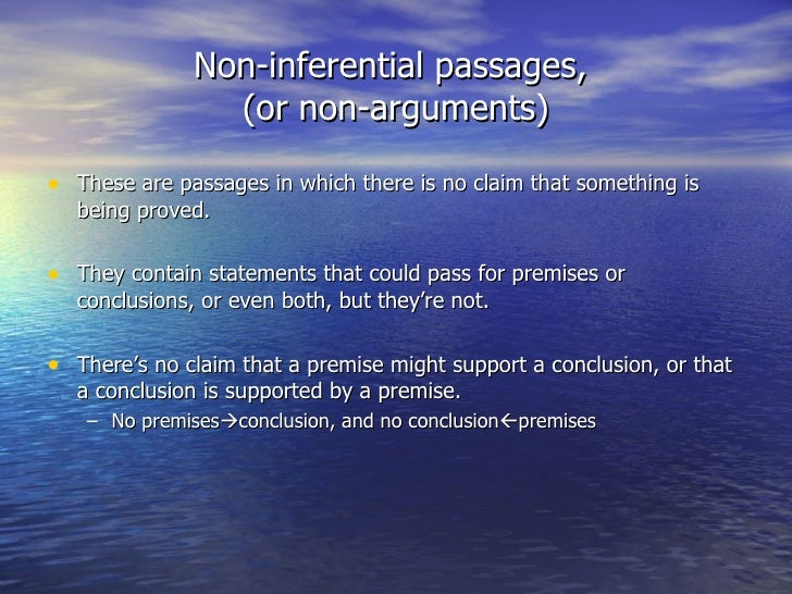 recognized arguments Arguments that are incompletely stated sometimes hide the fact that the unstated premise is false you should always ask whether there is a context in which the unstated premise would be true distinguishing arguments from explanations (pp 62-63) premises are known or assumed before the conclusion is known.