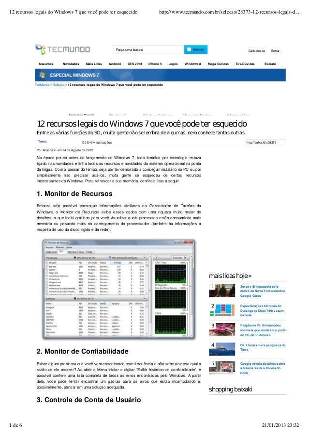 TecMundo » Seleção » 12 recursos legais do Windows 7 que você pode ter esquecido 12 recursos legais do Windows 7 que você ...