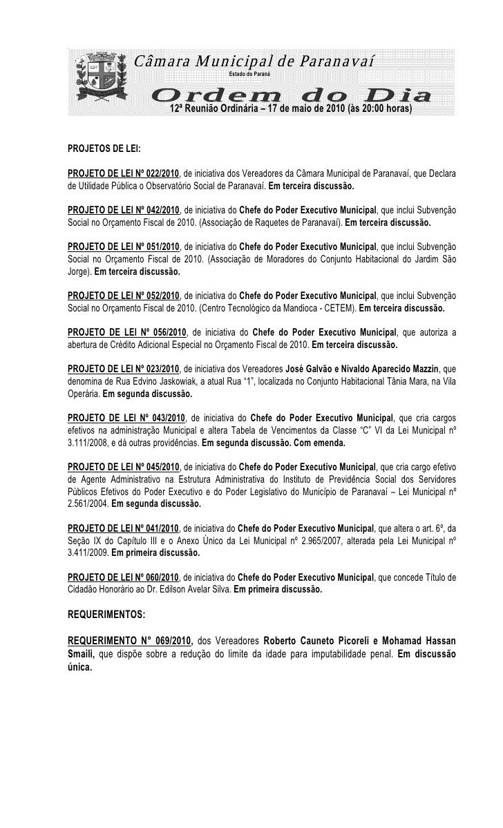 Estado do Paraná                                12ª Reunião Ordinária – 17 de maio de 2010 (às 20:00 horas)   PROJETOS DE ...