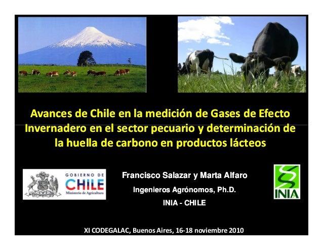 Avances de Chile en la medición de Gases de Efecto Invernadero en el sector pecuario y determinación de Avances de Chile e...
