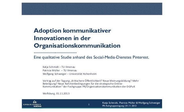 Adoption kommunikativer Innovationen in der Organisationskommunikation ………………………… Eine qualitative Studie anhand des Socia...