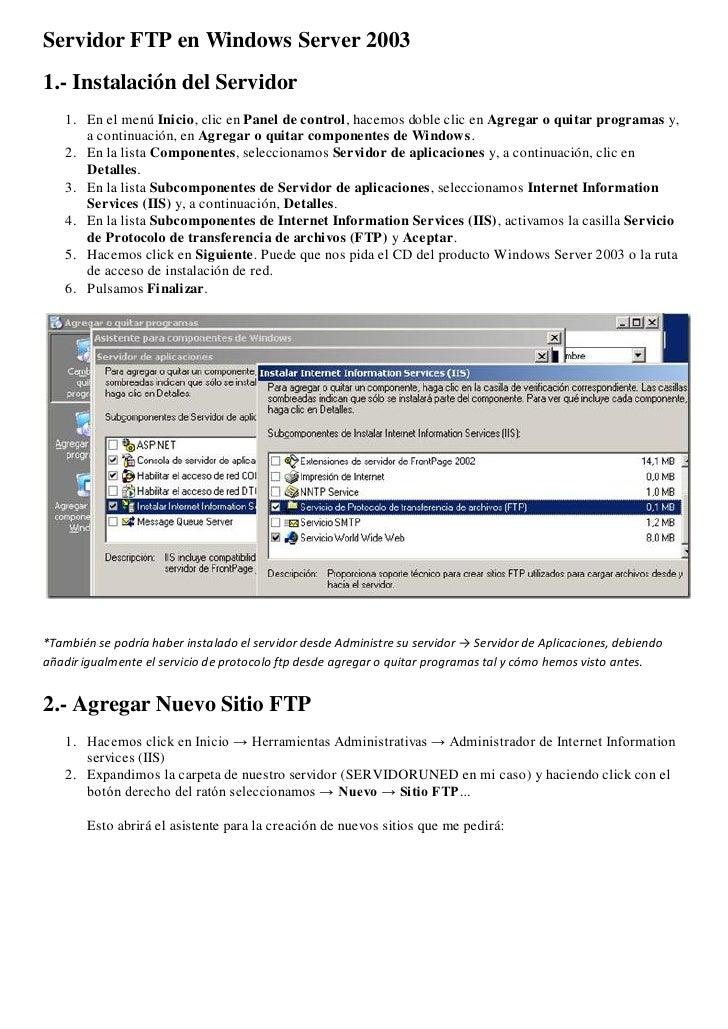 Servidor FTP en Windows Server 2003 1.- Instalación del Servidor    1. En el menú Inicio, clic en Panel de control, hacemo...