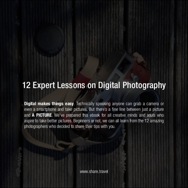 12 Simple Steps to Become a Better Photographer Slide 2