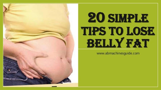12 Easy Tips About How to Get Rid of Belly Fat