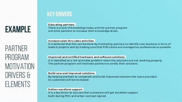 Deliver excellent support It is a key factor to success that customers will get excellent support both during POC and when...