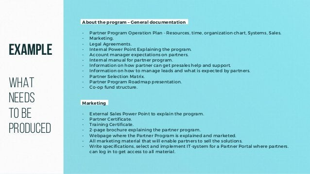 About the program – General documentation - Partner Program Operation Plan - Resources, time, organization chart, Systems,...