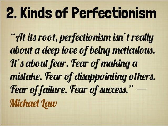 """2. Kinds of Perfectionism """"A+ (+) r!!+, p#rf#*+(!$()- ()$'+ r#.,,0 .b!%+ . """"##p ,!v# !f b#($& -#+(*%,!%). I+') .b!%+ f#.r..."""