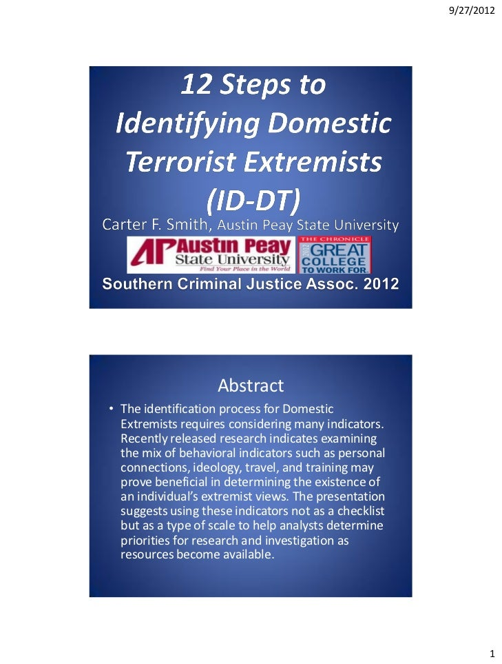 9/27/2012                    Abstract• The identification process for Domestic  Extremists requires considering many indic...