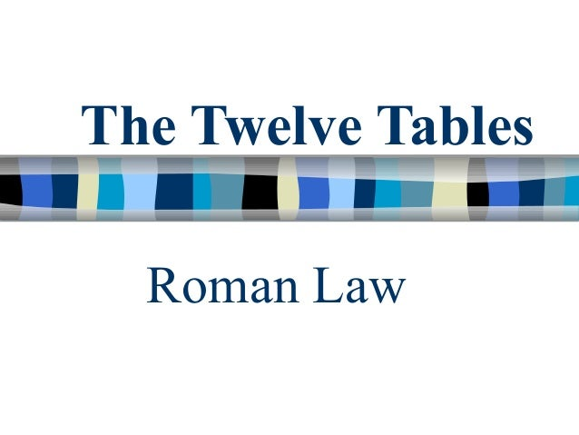 12 tables for 12 table laws