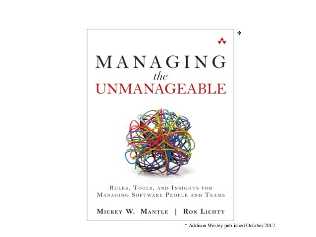 12 Take Aways - Managing the Unmanageable Slide 2