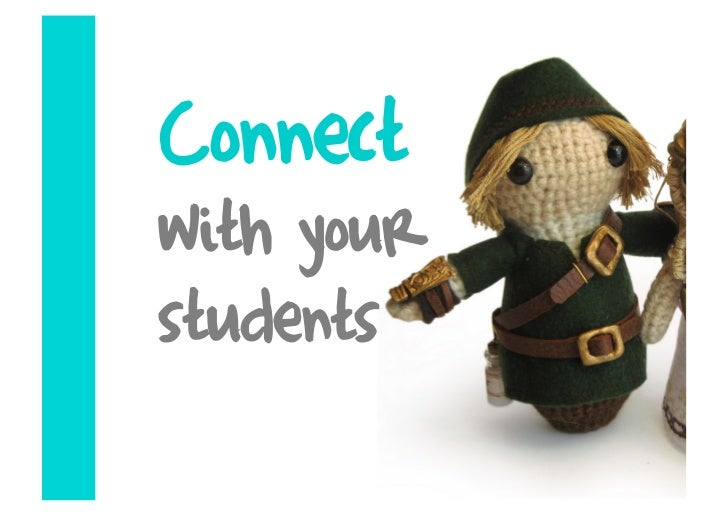 Connect with your students