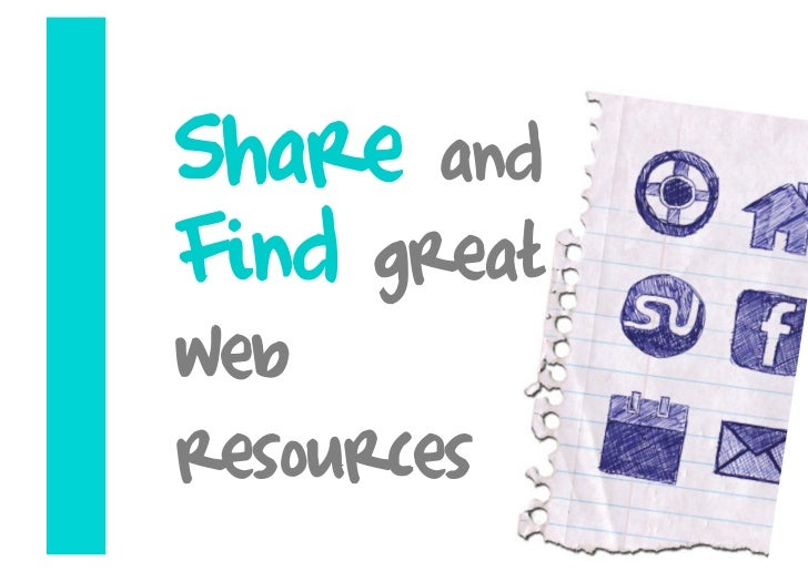 Share and Find great web resources
