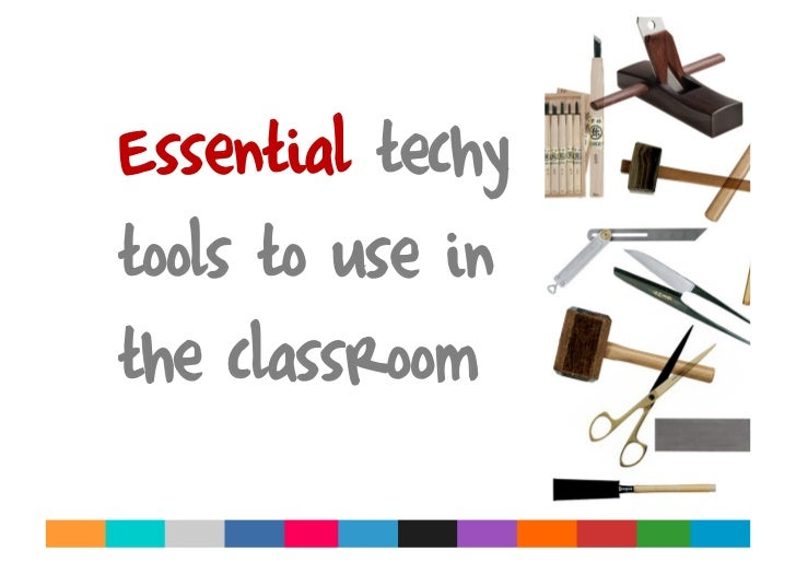 Essential techy tools to use in the classroom