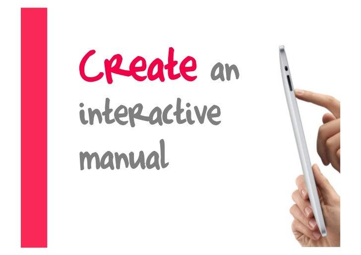 Create an interactive manual