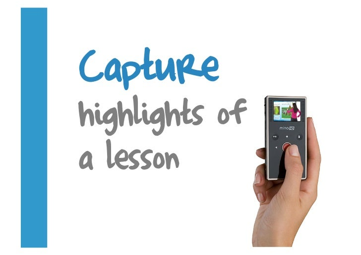 Capture highlights of a lesson