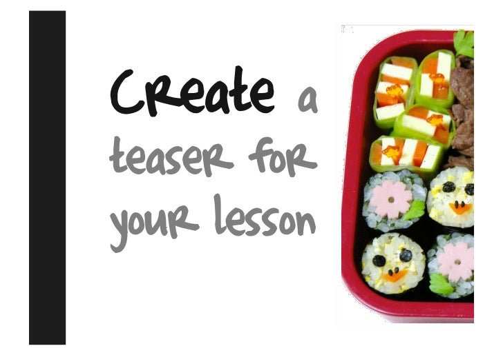 Create    a teaser for your lesson